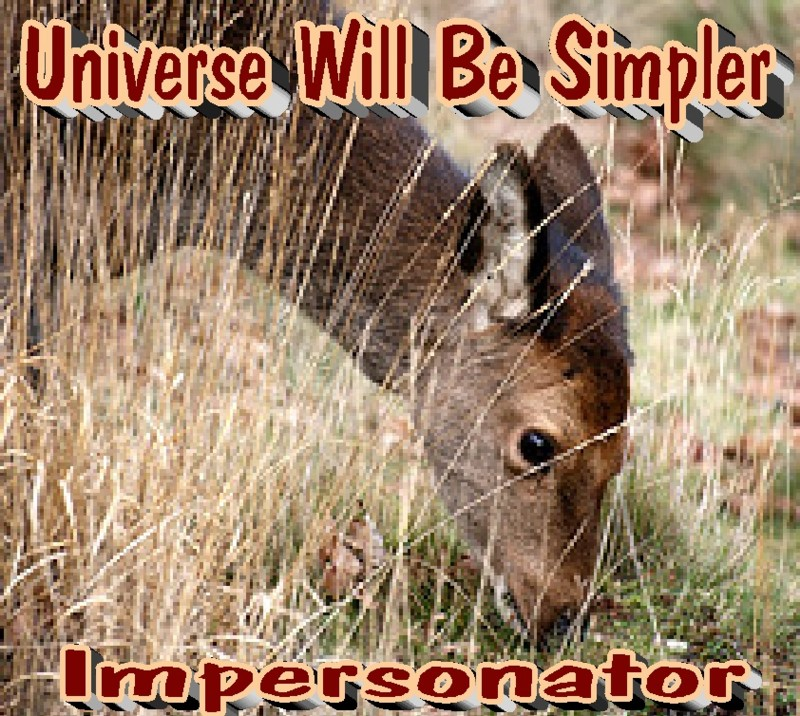 Impersonator's album, Universe Will Be Simpler
