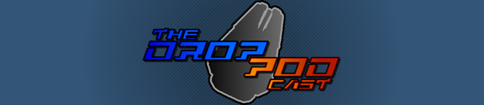 The Drop Pod Cast