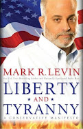 Mark R. Levin - Liberty And Tyranny