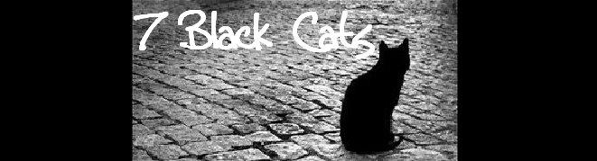 7 Black Cats