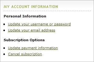 Subscribers can cancel online on the My Account page