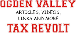 Return to Ogden Valley Tax Revolt