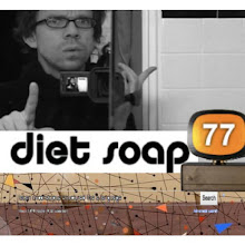 Diet Soap 77 (podcast)