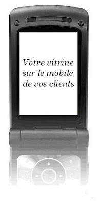 marketing mobile, votre vitrine sur le mobile de vos clients !