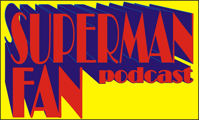 Superman Fan Podcast Blog