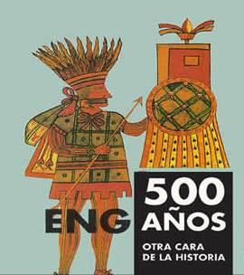 500 Eng-Años. La verdadera Historia