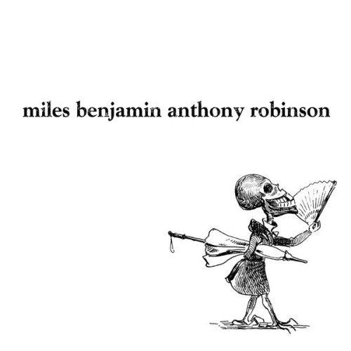 miles benjamin anthony robinson.