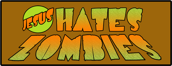 JESUS HATES ZOMBiES - An Indie Comic's Journey