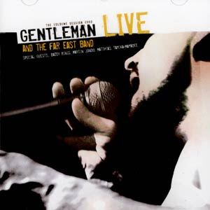 gentleman and the far east band live: