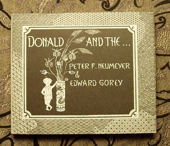 Goreyana The Donald Books With Peter Neumeyer