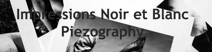 Impressions noir et blanc Piezography