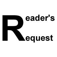 Reader's Request