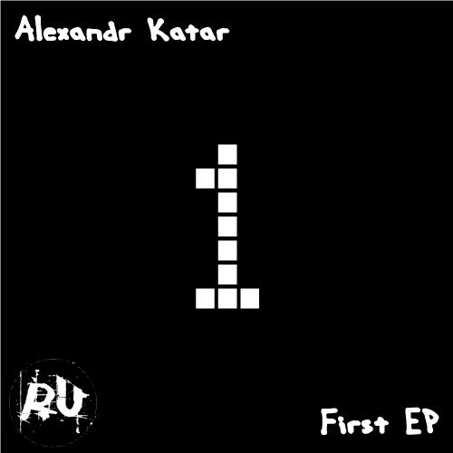 [Alexandr+Katar+-+First+EP.JPG]