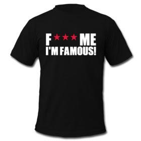 Fuck Me Im Famous T Shirt 92