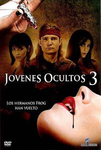 Los Muchachos Perdidos 3: La Sed / Jóvenes Ocultos 3: Sed de Sangre