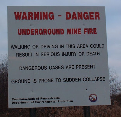 Centralia, PA - Warning, Underground Mine Fire