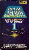 Cover image of anthology titled Isaac Asimov Presents the Great SF Stories 1 1939, edited by Isaac Asimov and Martin H Greenberg
