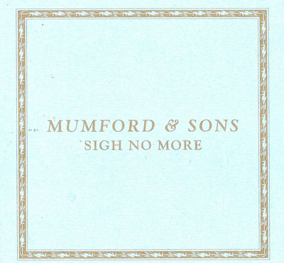 mumford and sons sigh no more meaningless relationship