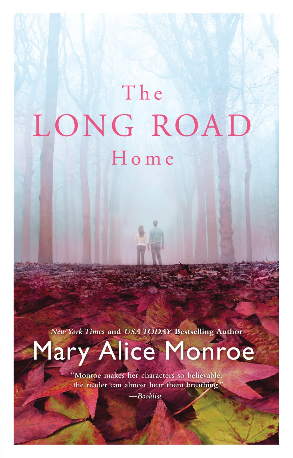 The Long Road Home Mary Alice Monroe
