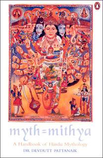 Myth = Mithya A Handbook of Hindu Mythology