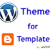 Wordpress Theme to Blogger Template