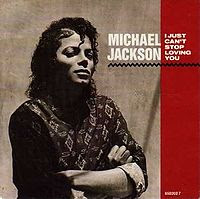 Michael Jackson's debut single for Bad I Just Can't Stop Loving You