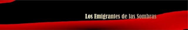 Los Emigrantes de Las Sombras