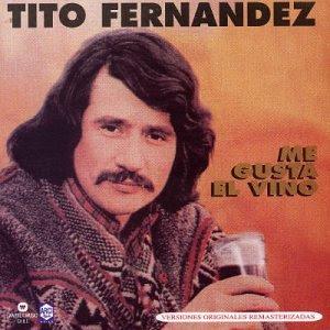 TITO FERNANDEZ (EL TEMUCANO)