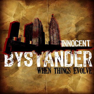 Innocent Bystander - When Things Evolve (2008)