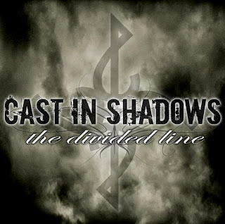 Cast In Shadows - The Diveded Line (2009)