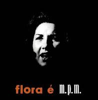 Flora é MPM