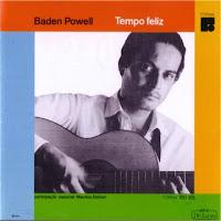 Baden Powell - Tempo Feliz