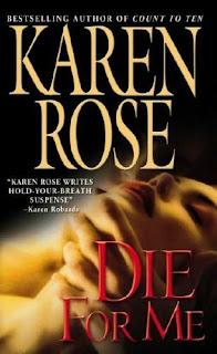 NYT best-seller Karen Rose: Die For Me