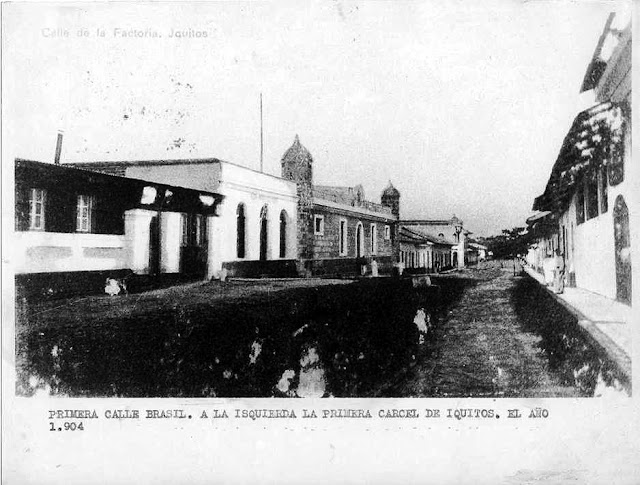 Brasil St. 1904 - First jail in Iquitos