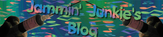 Jammin' Junkie's Blog