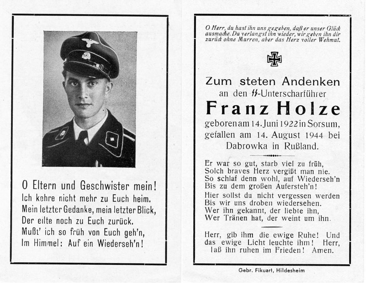 Ss unterscharführer franz holze 14 juni 1922 14 agustus 1944 pembuat obituari ini tampaknya benar benar seorang yang puitis kelihatan dari bahasanya