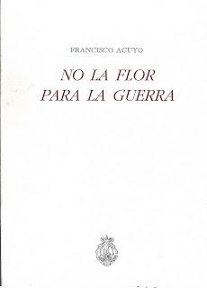 No la flor para la guerra, 2ª edición,  Ancile, Francisco Acuyo