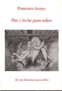 Pan y leche para niños, 1ª edición, Francisco Acuyo