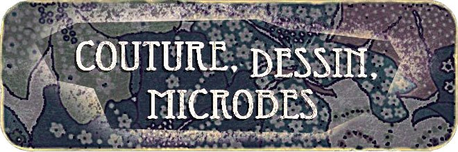 Couture, dessin, microbes