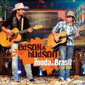 baixar capa Edson & Hudson   Na Moda do Brasil ao Vivo