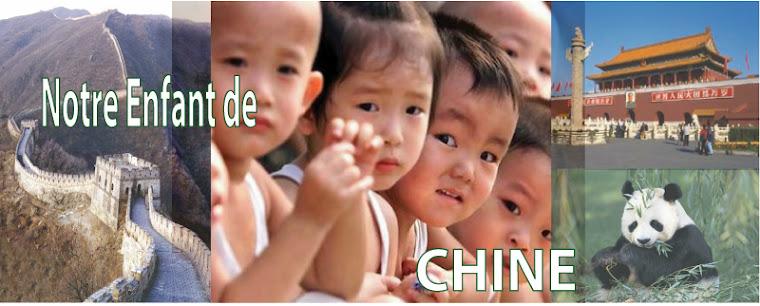 NOTRE ENFANT DE CHINE