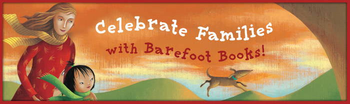 BAREFOOT BOOKS REVIEWS AND GIVEAWAYS