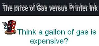The price of Gas verses Printer Ink