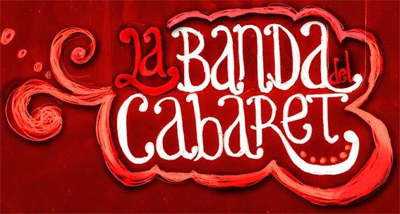 La Banda del Cabaret