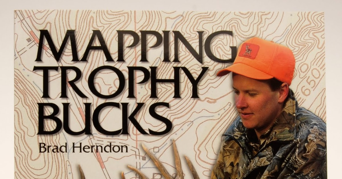 Pursuit Hunting Mapping Trophy Bucks Book Review