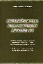 """Libro """"Previsión Social de la Provincia de Santa Fe"""" - Autor: Dr. Juan Gabriel Soriano"""