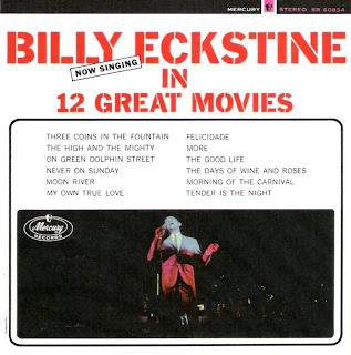 Easy Listening Amp Other Delights Billy Eckstine In 12