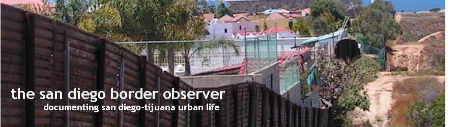 the san diego border observer