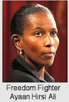 freedom fighter Ayaan Hirsi Ali