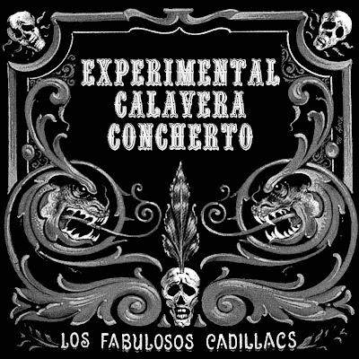 Los Fabulosos Cadillacs - Experimental Clavera Concherto [1998]